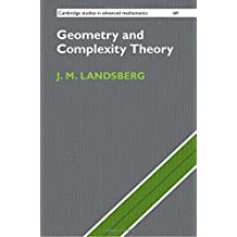 Geometry and Complexity Theory (Cambridge Studies in Advanced Mathematics, Band 169)