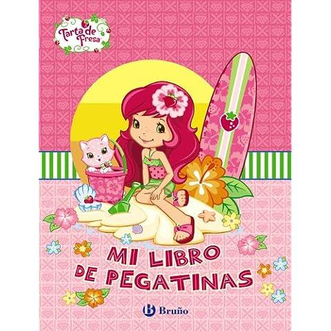 Mi libro de pegatinas. Tarta de Fresa (Castellano - Bruño - Tarta De Fresa)