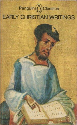 Early Christian Writings: Apostolic Fathers (Penguin Classics)