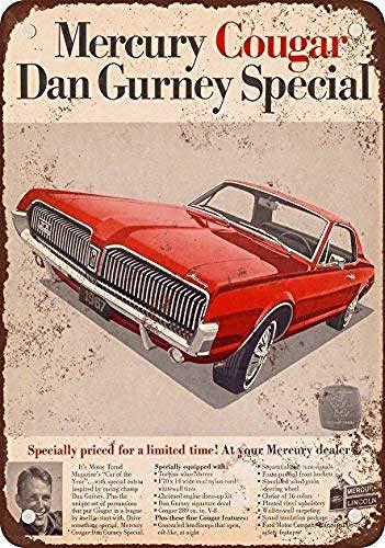 Fluse 1967 Mercury Cougar Dan Gurney Metal dise&ntiln Especial Vintage Metal Art Chic Retro Blechschild 8 x 12 Zoll Metallschilder -