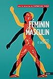 Telecharger Livres Feminin Masculin Mythes et ideologies (PDF,EPUB,MOBI) gratuits en Francaise