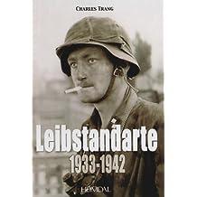 Leibstandarte : 1933-1942