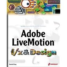 Adobe Livemotion F/X & Design