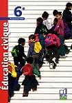 Education civique 6e : Programme 2009...