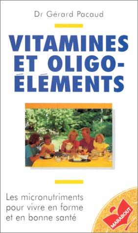 Vitamines et oligo-éléments
