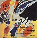 Image de Kandinsky und München. Begegnungen und Wandlungen 1896 - 1914