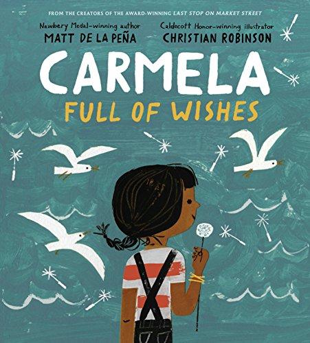 Carmela Full Of Wishes por Matt de la Peña
