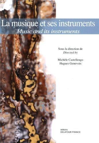 La musique et ses instruments (1DVD) de Michèle Castellengo (1 août 2013) Broché