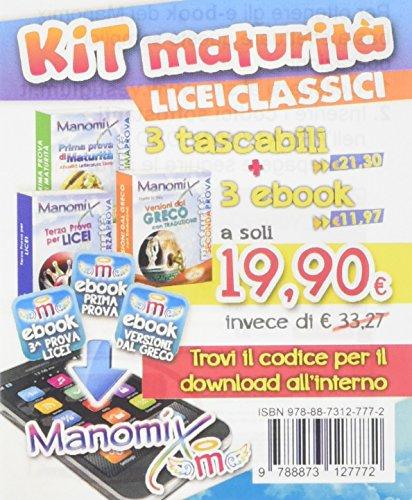Manomix: Nuovissime versioni latine per il triennio e la maturità-Terza prova per i Licei-Prima prova di maturità. Con 3 e-book