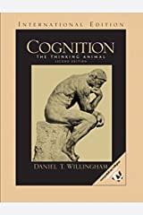 Cognition: The Thinking Animal: International Edition Paperback