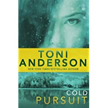 Cold Pursuit (Cold Justice) (Volume 2) by Toni Anderson (2014-06-02)