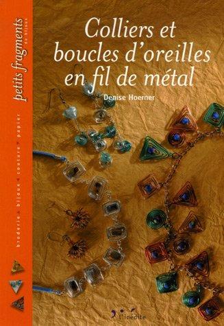 Colliers et boucles d'oreilles en fil de métal