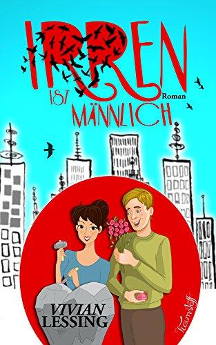 Buchseite und Rezensionen zu 'Irren ist männlich: ein Liebesroman' von Vivian Lessing
