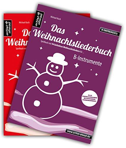 Das Weihnachtsliederbuch-Set: 2 Spielbücher mit 94 Weihnachtsliedern für B-Instrumente (z. B. für Tenorsaxophon, Trompete, Klarinette) & Klavierbegleitung (Melodiestimme in C). Songbook