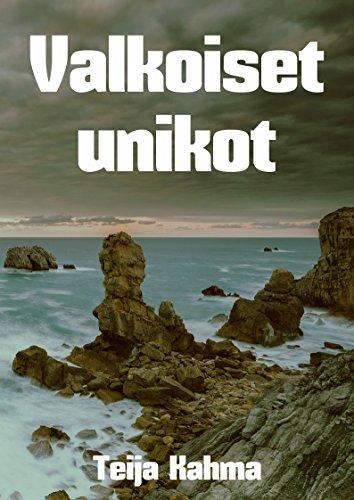 Valkoiset unikot (Finnish Edition) por Teija Kahma
