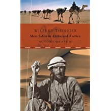 Mein Leben in Afrika und Arabien: Autobiographie
