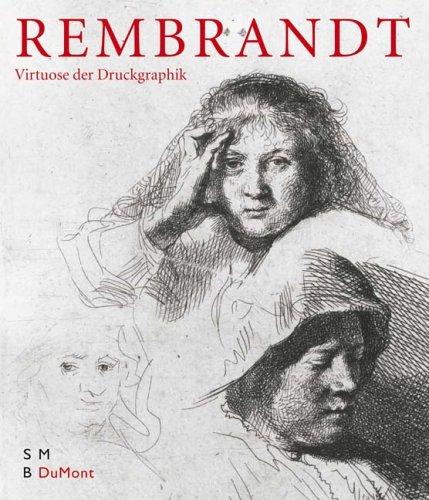 Rembrandt: Ein Virtuose der Druckgraphik