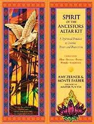 Spirit of the Ancestors Altar Kit A Spiritual Practice to Invoke Peace and Pr...