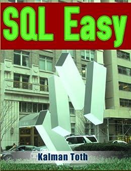 SQL Easy (English Edition) von [Toth, Kalman]
