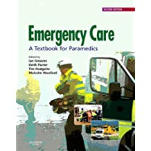 Emergency Care: A Textbook for Paramedics