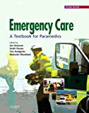 Emergency Care: A Textbook for Paramedics
