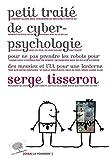 """Afficher """"Petit traité de cyberpsychologie"""""""