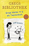 Gregs Bibliothek - Gregs Werke 4 - 6 als Taschenbuch: Band 4 bis 6 (Gregs Tagebuch) - Jeff Kinney