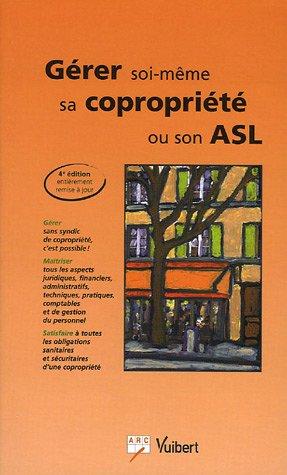 Gérer soi-même sa copropriété ou son ASL par ARC
