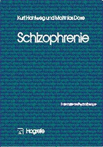 Schizophrenie (Fortschritte der Psychotherapie/Manuale für die Praxis)