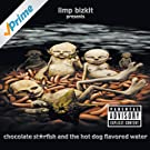 Chocolate Starfish And The Hot Dog Flavored Water [Explicit]