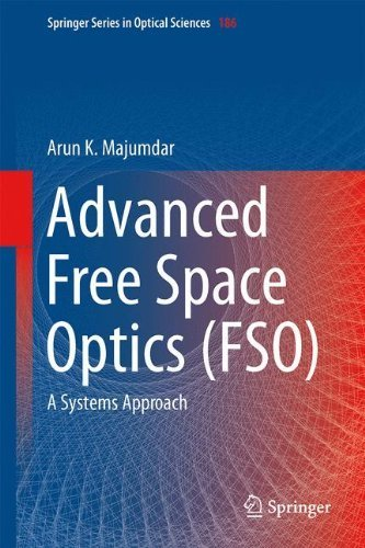 advanced-free-space-optics-fso-a-systems-approach-springer-series-in-optical-sciences-by-arun-k-maju