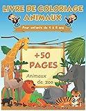 Livre de coloriage animaux pour enfants de 4 à 8 ans: +50 pages animaux de zoo, coloriage pour enfants