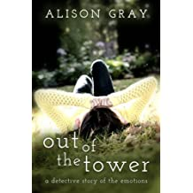 Out of the Tower: A detective story of the emotions