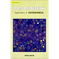 Dots of Destiny: Applications of Ashtakvarga: Vedic Astrology Series