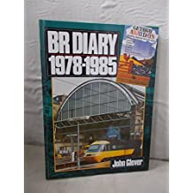 BR DIARY 1978 - 1985