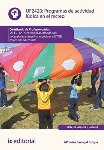 Programas de actividad lúdica en el recreo. SSCE0112 por Mª Luisa Carvajal Estepa