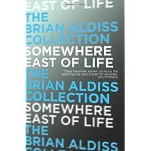 Somewhere East of Life (The Squire Quartet, Book 4)