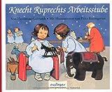 Knecht Ruprechts Arbeitsstube