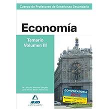 Cuerpo de profesores de enseñanza secundaria. Economía. Temario. Volumen iii (Profesores Eso - Fp 2012)