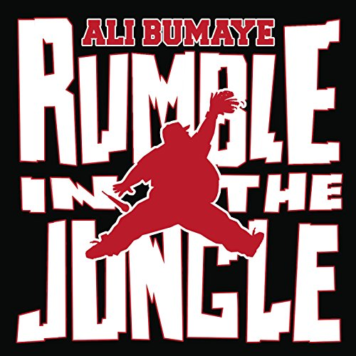 Rumble in the Jungle [Explicit]
