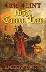 1635: The Cannon Law (Ring of Fire (Hardcover)) Flint, Eric ( Author ) Sep-26-2006 Hardcover