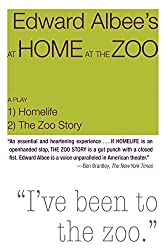 At Home at the Zoo: Homelife and the Zoo Story by Edward Albee (2011-10-25)