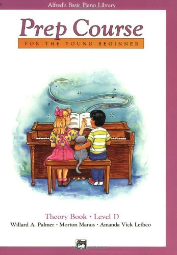 Alfred's Basic Piano Prep Course Theory, Bk D: For the Young Beginner (Alfred's Basic Piano Library) by Willard A. Palmer (1991-01-02)