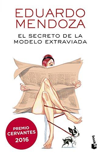 El secreto de la modelo extraviada (Biblioteca Eduardo Mendoza)