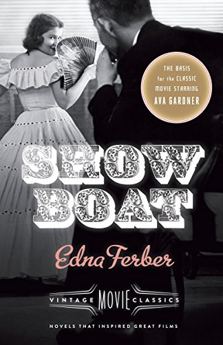 Show Boat: Vintage Movie Classics (A Vintage Movie Classic)