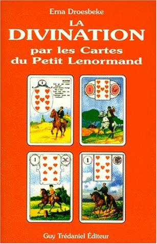 La Divination par les cartes du Petit Lenormand