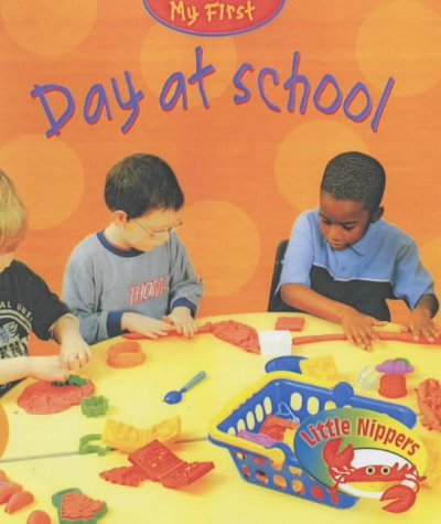 Little Nippers: My First Day At School Hardback