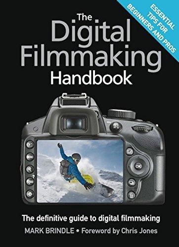 The Digital Filmmaking Handbook by Mark Brindle (2014-01-07)