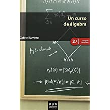 Un curso de álgebra (2ª ed.) (Educació. Sèrie Materials)