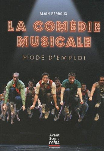 La comédie musicale, mode d'emploi